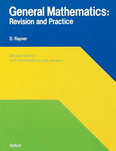 9780199142781: General Mathematics: Revision and Practice (Revision & Practice)