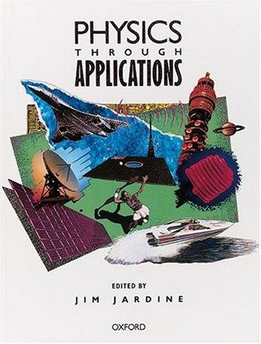 Physics Through Applications: Oxford Standard Grade Science: Jim Jardine