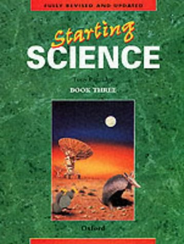 9780199142996: Starting Science: Book 3