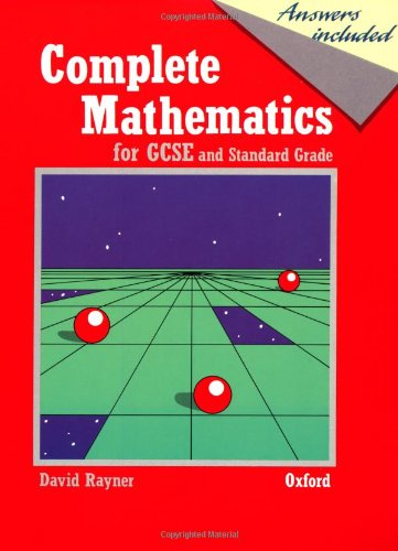 9780199143504: Complete Mathematics for GCSE and Standard Grade