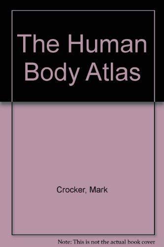9780199143634: The Human Body Atlas