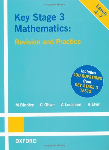 Key Stage 3 Mathematics (Revision & Practice) (9780199145607) by Mark Bindley; C. Oliver; A. Ledsham; R. Elvin