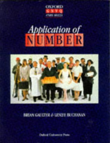 9780199145812: Application of Number (Oxford GNVQ Core Skills S)