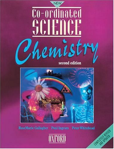 9780199146529: Co-ordinated Science: Chemistry (New Co-ordinated Science)