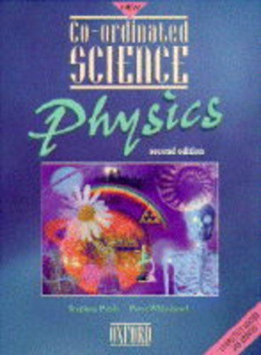 9780199146727: Co-ordinated Science: Physics (Coordinated Science)