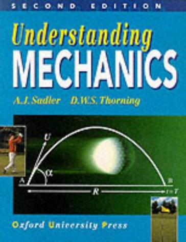 9780199146765: Understanding Mechanics