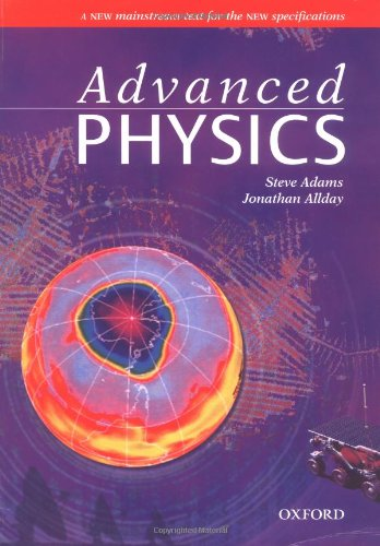 Advanced Physics: Steve Adams, Jonathan Allday