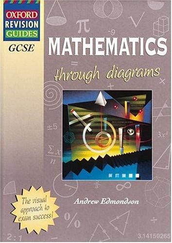 9780199147083: GCSE Mathematics Through Diagrams (Oxford Revision Guides)