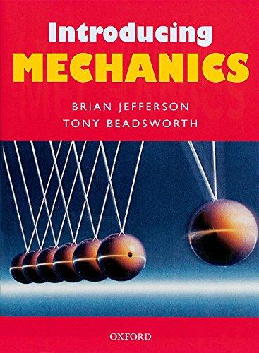 9780199147106: Introducing Mechanics
