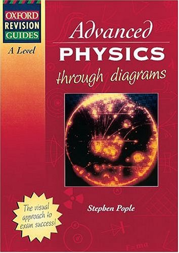 A-level Physics (Oxford Revision Guides) (0199147213) by Stephen Pople