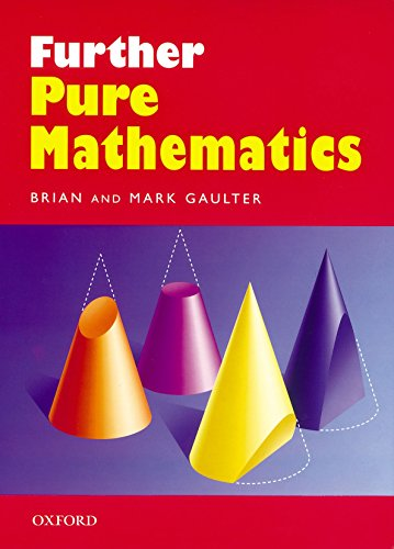 9780199147359: Further Pure Mathematics