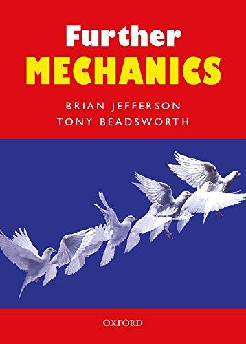9780199147380: Further Mechanics