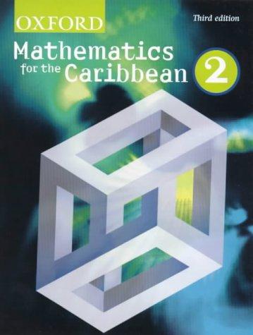 Oxford Mathematics for the Caribbean: Bk. 2: Nick Goldberg, V.