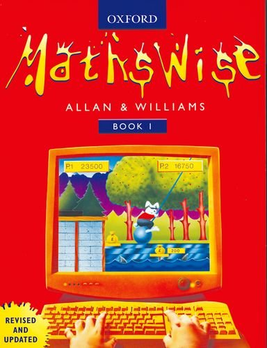 Mathswise: Book 1 (Bk.1) (9780199147748) by Ray Allan; Martin T. Williams
