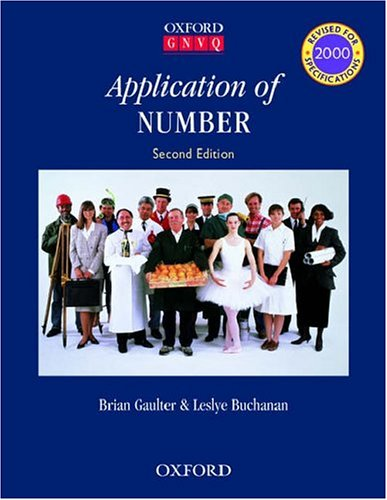 9780199147960: Application of Number (Oxford GNVQ Core Skills S)