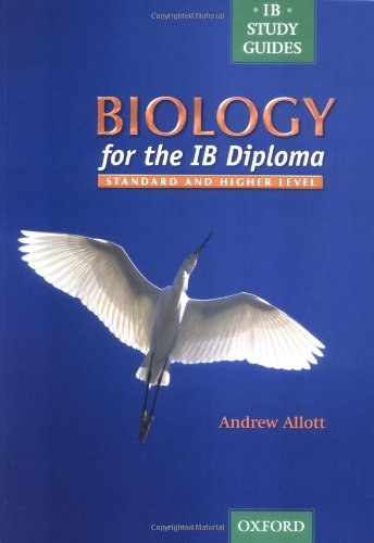 9780199148189: Biology for the IB Diploma: Standard and Higher Level (IB Study Guides)