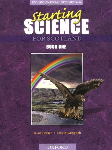 9780199148332: Starting Science For Scotland: Student's Book 1
