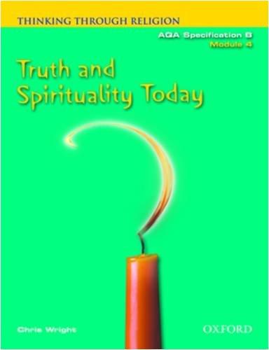 9780199148424: Thinking Through Religion: Truth and Spirituality Module 4