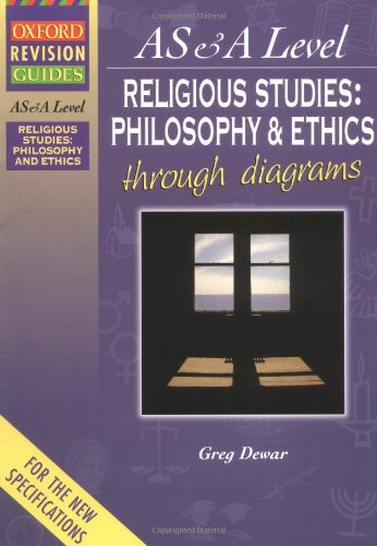 9780199148738: Advanced Religious Studies: Philosophy and Ethics Religion Through Diagrams (Oxford Revision Guides)