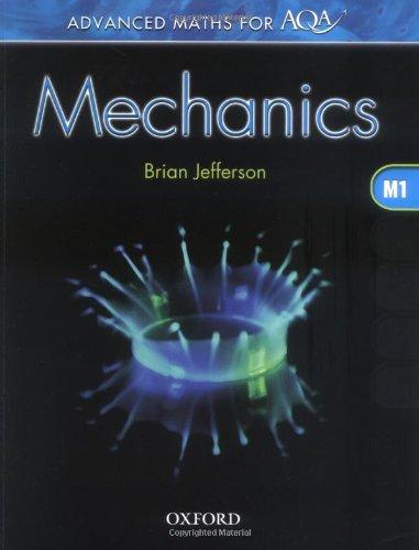 9780199149384: Advanced Maths for AQA: Mechanics M1