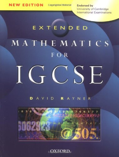 mathematics for igcse extended mathematics for igcse david