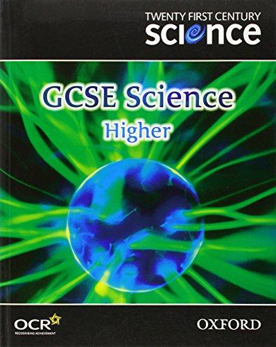 9780199150243: Twenty First Century Science: GCSE Science Higher Level Textbook (Gcse 21st Century Science)