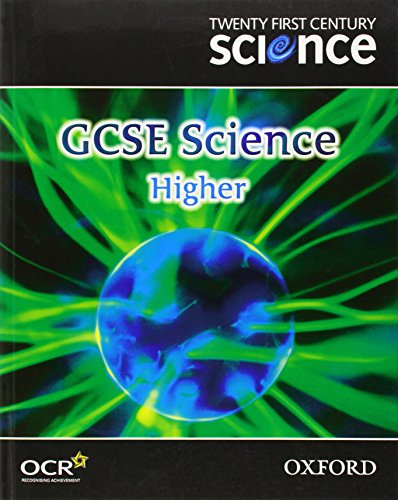 9780199150243: Twenty First Century Science: GCSE Science Higher Level Textbook