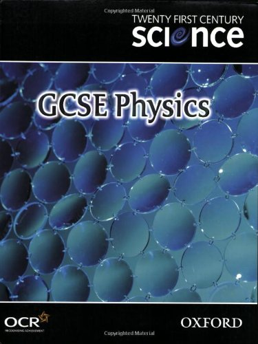 9780199150519: Twenty First Century Science: GCSE Physics Textbook (Gcse 21st Century Science)