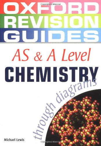 9780199150779: As & a Level Chemistry Through Diagrams (Oxford Revision Guides)