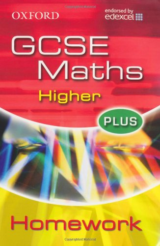 9780199150816: Oxford GCSE Maths for Edexcel: Higher Plus Homework Book
