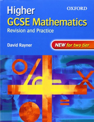 9780199151141: GCSE Mathematics: Revision and Practice: Higher: Students' Book