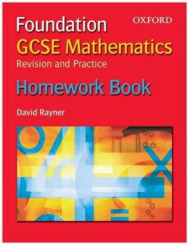 9780199151172: GCSE Mathematics: Revision and Practice: Foundation: Homework Book, Pack of 10 (Gcse Maths Revision and Practi)