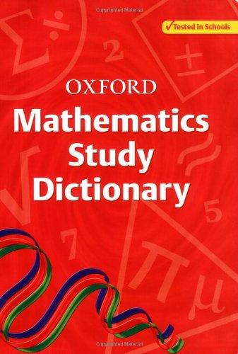 9780199151189: Oxford Mathematics Study Dictionary