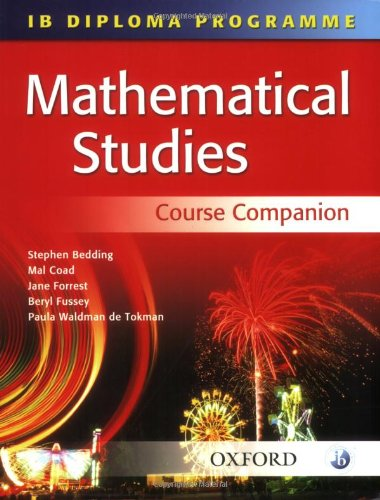 9780199151219: IB Mathematical Studies Course Companion: International Baccalaureate Diploma Programme (International Baccalaureate Course Companions)