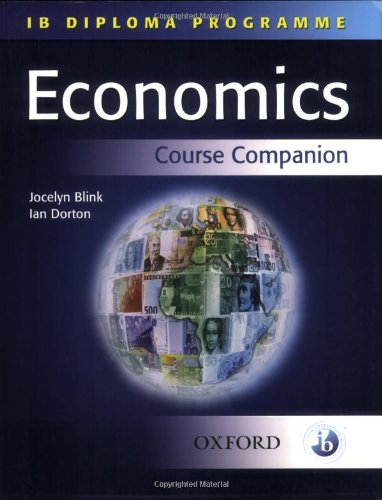 9780199151240: Economics: Economics Course Companion (Ib Course Companion)