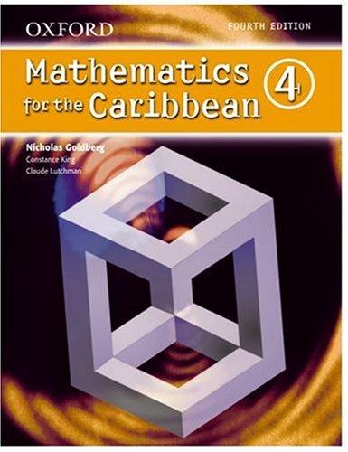9780199151288: Oxford Mathematics for the Caribbean 4 (Bk. 4)