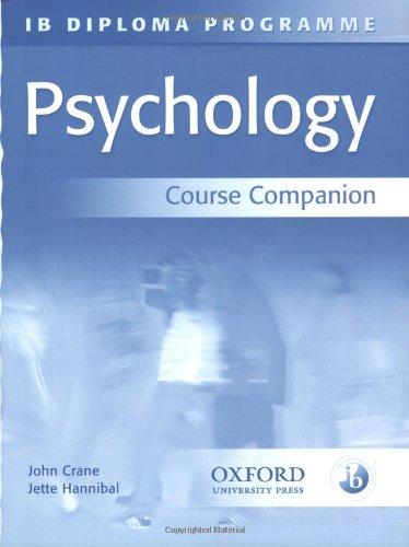 IB Diploma Programme : Psychology Course Companion: Jette Hannibal; John