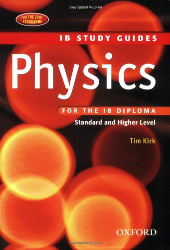 Physics for the IB Diploma: Study Guide: Tim Kirk