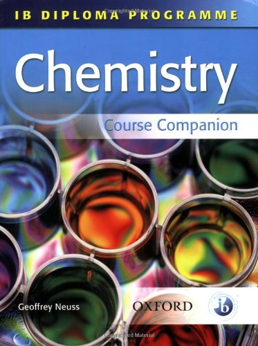 9780199151462: IB Chemistry Course Companion: International Baccalaureate Diploma Programme (International Baccalaureate Course Companions)