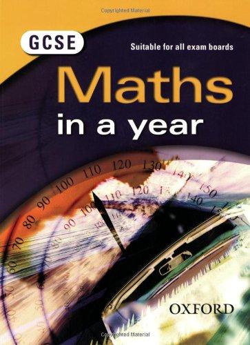 9780199151561: GCSE Maths in a Year