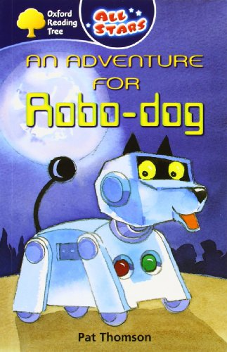 9780199151660: Oxford Reading Tree: All Stars: Pack 1: an Adventure for Robo-Dog