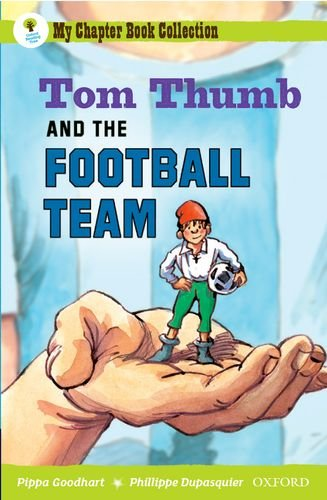 9780199151868: Oxford Reading Tree: All Stars: Pack 2A: Tom Thumb and the Football Team