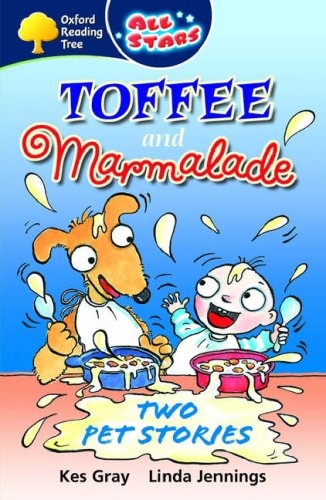 9780199152049: Toffee and Marmalade: Two Pet Stories. Kes Gray, Linda Jennings (All Stars)