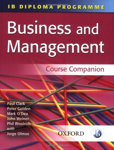 9780199152254: Business and Management (Ib Diploma Course Companion)