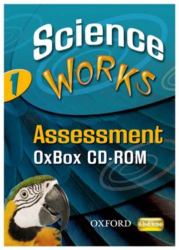 9780199152483: Science Works: 1: Assessment OxBox CD-ROM