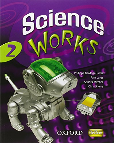9780199152506: Science Works: 2: Student Book