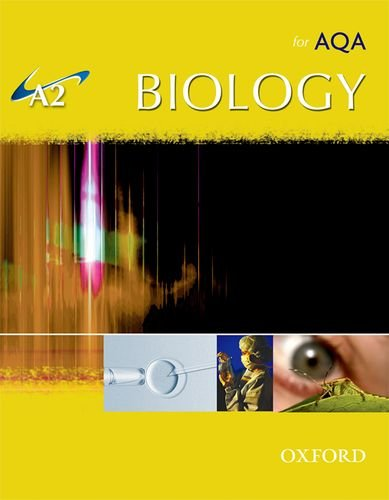 9780199152704: A2 Biology for AQA Student Book