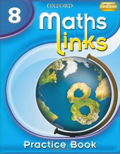 OXFORD MATHS LINKS: PRACTICE BOOK 8.: Allan, Ray., and Martin Williams.