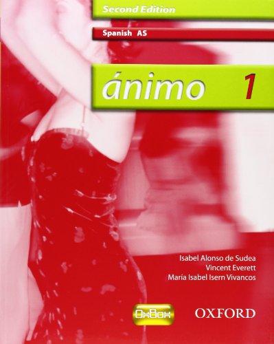 9780199153305: Ánimo: Animo: AS Students' Book (2nd edition)