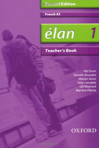 Elan: 1: AS Teacher's Book (0199153396) by Pat Dunn